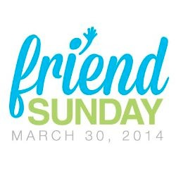 "Churches: Prepare for ""Friend Sunday"""